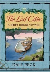 The Lost Cities: A Drift House Voyage Pdf Book