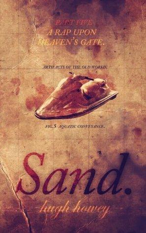 A Rap Upon Heaven's Gate (Sand, #5)