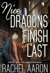 Nice Dragons Finish Last (Heartstrikers, #1) Book Pdf