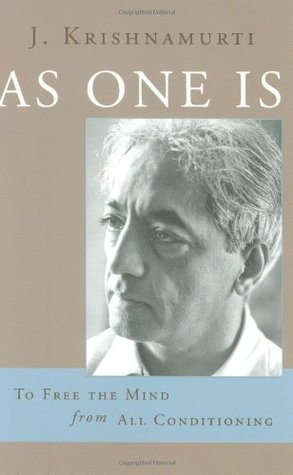 Image result for As One Is: To Free the Mind from All Conditioning by Krishnamurti, J. (Jiddu) (2007) Paper