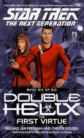 The First Virtue (Star Trek: Double Helix, #6)