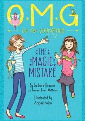 The Magic Mistake (Oh My Godmother, #2) Pdf Book