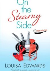 On the Steamy Side (Recipe for Love, #2) Pdf Book