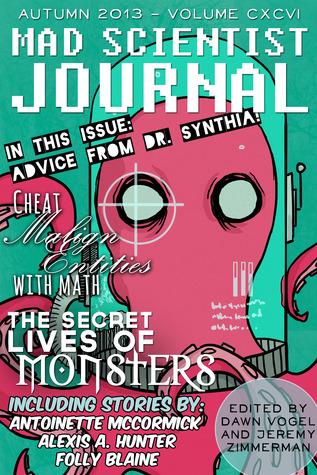 Mad Scientist Journal: Autumn 2013