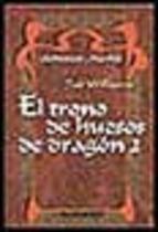 El trono de huesos de dragón 2 (Añoranzas y pesares, #1.2)