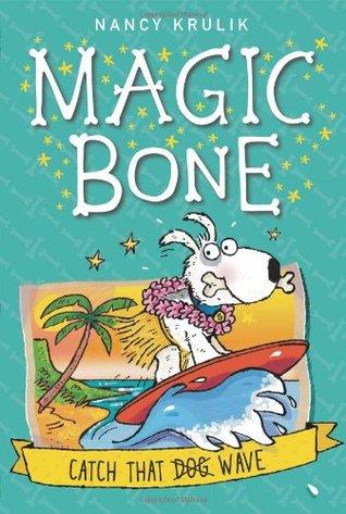Catch That Wave (Magic Bone, #2)