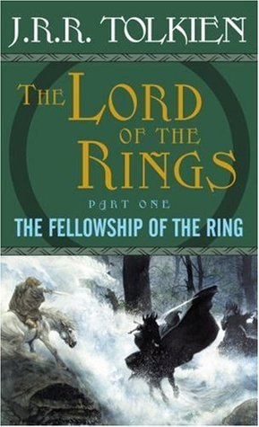 The Fellowship of the Ring (The Lord of the Rings, Volume 1)