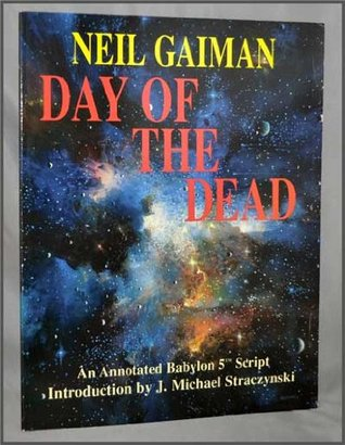 Day of the Dead: A Babylon 5 Scriptbook