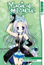 Magical X Miracle, Vol. 5 (Magical x Miracle, #5)
