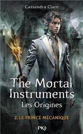 Le Prince mécanique (La Cité des Ténèbres, Les origines, #2)