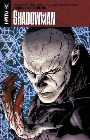 Shadowman, Volume 2: Darque Reckoning