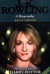 J.K. Rowling - A Biography