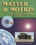 Matter & Motion in God's Universe
