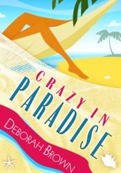 Crazy in Paradise (Paradise, #1) Pdf Book