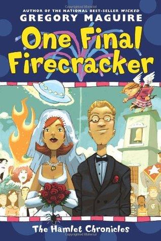 One Final Firecracker (The Hamlet Chronicles, #7)