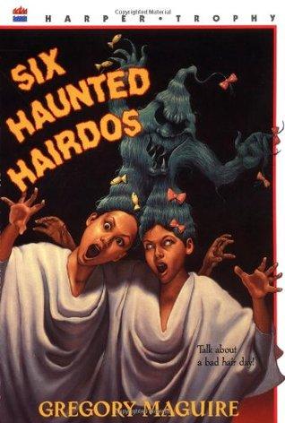 Six Haunted Hairdos (The Hamlet Chronicles, #2)