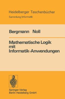 Mathematische Logik Mit Informatik Anwendungen