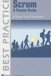 Scrum: A Pocket Guide: A Smart Travel Companion Pdf Book