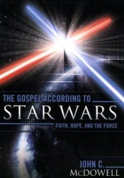 The Gospel According to Star Wars: Faith, Hope, and the Force Pdf Book