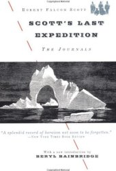 Scott's Last Expedition: The Journals