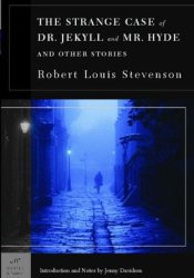 The Strange Case of Dr. Jekyll and Mr. Hyde and Other Stories Pdf Book