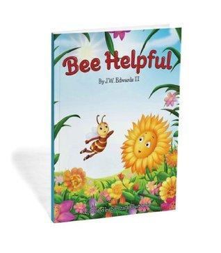 Bee Helpful (Sunny Bee Books)