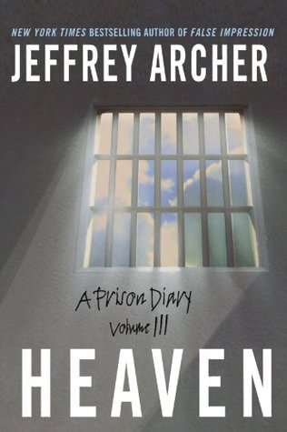 Heaven (A Prison Diary, #3)