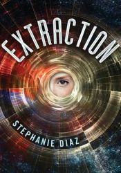 Extraction (Extraction, #1) Pdf Book