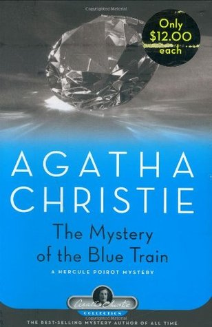 The Mystery of the Blue Train (Hercule Poirot, #6)