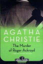 The Murder of Roger Ackroyd (Hercule Poirot #4) Book