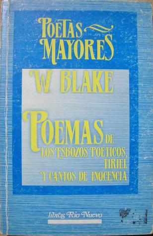 Poemas de Los Esbozos Poeticos, Tiriel y Cantos De Inocencia