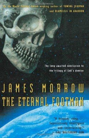 The Eternal Footman (Godhead, #3)