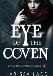 Eye of the Coven (Eye of the Coven, #1) Pdf Book
