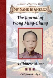 Journal of Wong Ming-Chung: A Chinese Miner, California, 1852 Pdf Book
