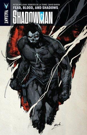Shadowman, Volume 4: Fear, Blood, and Shadows