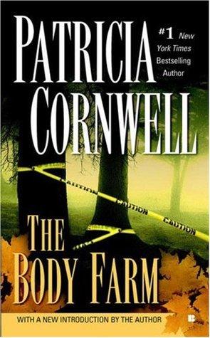 The Body Farm (Kay Scarpetta, #5)