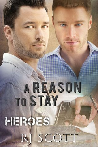 A Reason To Stay (Heroes #1)