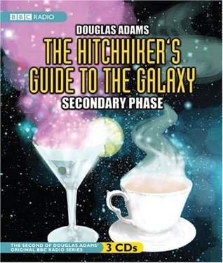 The Hitchhiker's Guide to the Galaxy: The Secondary Phase (Hitchhiker's Guide: Radio Play, #2)