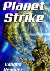 Planet Strike (Extinction Wars, #2) Pdf Book