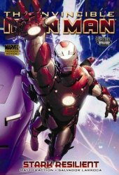 The Invincible Iron Man, Volume 5: Stark Resilient,  Book 1