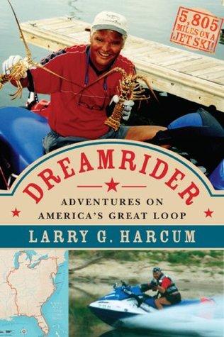 Dreamrider: Adventures on America's Great Loop