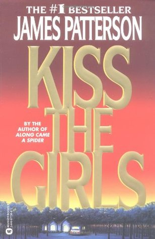 Kiss the Girls (Alex Cross, #2)