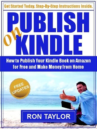 Amazon Kindle Freebies: How To Publish Your Kindle Book On Amazon For Free And Make Money From Home