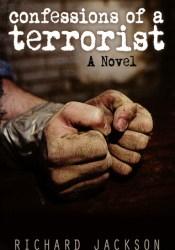 Confessions of a Terrorist: A Novel Pdf Book