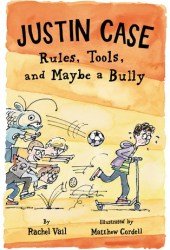 Rules, Tools, and Maybe a Bully (Justin Case, #3) Pdf Book