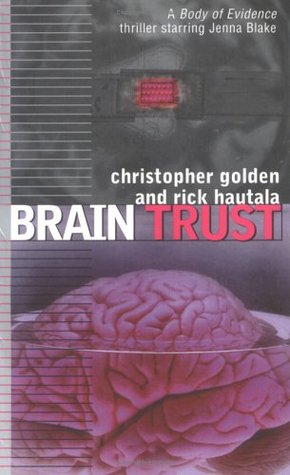Brain Trust (Body of Evidence, #8)
