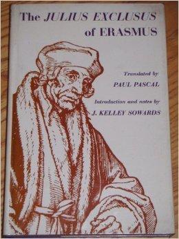 The Julius Exclusus of Erasmus