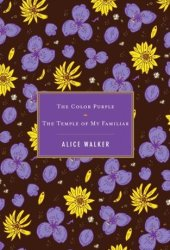 The Color Purple / The Temple of My Familiar