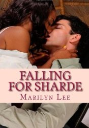 Falling For Sharde (Taking Chances, #1) Book by Marilyn Lee