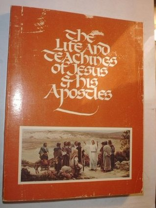 The Life and Teachings of Jesus and His Apostles. Course Manual Rel. 211-21 2.